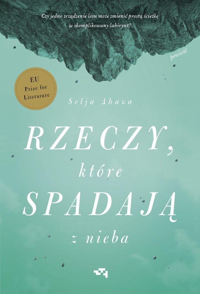 """Okładka książki """"Rzeczy, które spadają z nieba"""" Selji Ahavy."""